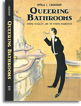 Queering Bathrooms: Gender, Sexuality, and the Hygienic Imagination