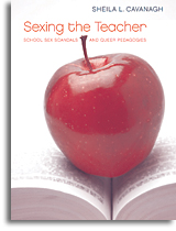 Sexing the Teacher: School Sex Scandals and Queer Pedagogies