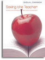Sexing the Teacher: School Sex Scandals and Queer Pedagogies
